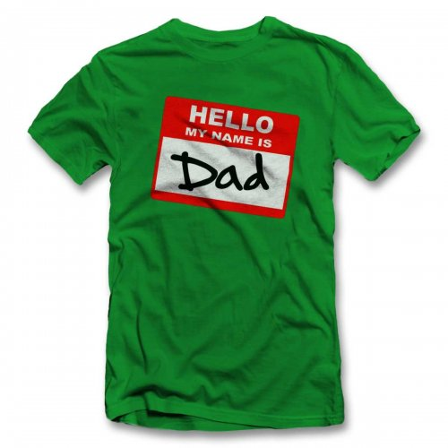 Hello-My-Name-Is-Dad T-Shirt