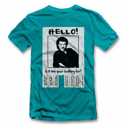 Hello Is It Me Your Looking For T-Shirt